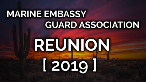 2019 Marine Embassy Guard Association Reunion